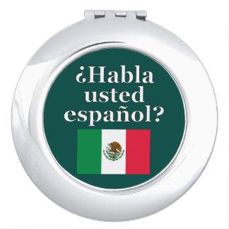 Do you speak Spanish? in Spanish. Flag Travel Mirror