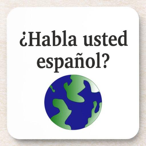 Do you speak Spanish? in Spanish. With globe Coaster
