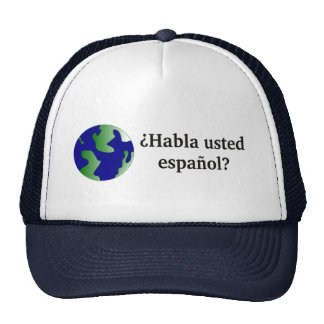 Do you speak Spanish? in Spanish. With globe Hats