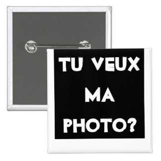 "Do you swipe in square ""want my photograph? "" 15 cm square badge"