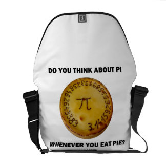 Do You Think About Pi Whenever You Eat Pie? Messenger Bag