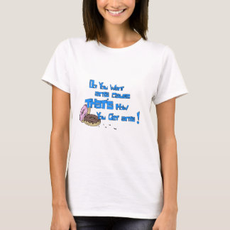 Do you want ants! T-Shirt