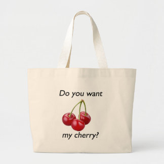 Do you want my cherry? bag