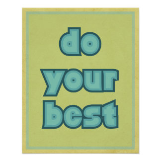 DO YOUR BEST poster