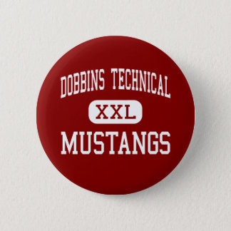 Dobbins Technical - Mustangs - High - Philadelphia 6 Cm Round Badge