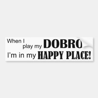 Dobro Happy Place Bumper Sticker