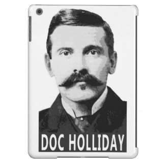 DOC HOLLIDAY OLD WEST LEGEND iPad AIR COVERS