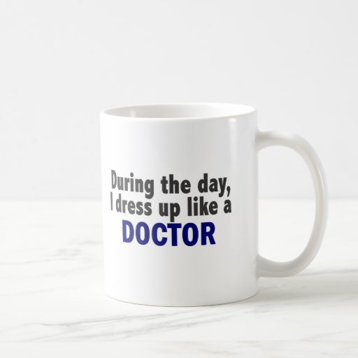Doctor During The Day Coffee Mugs
