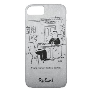 Doctor is asked what his gut-feeling is iPhone 8/7 case