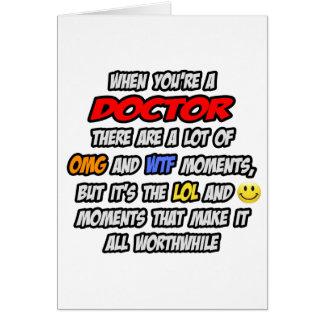 Doctor .. OMG WTF LOL Card
