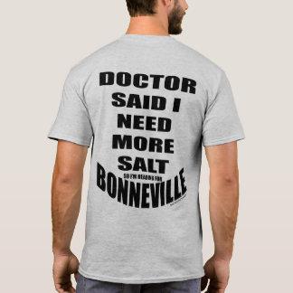 Doctor Said I Need More Salt T-Shirt