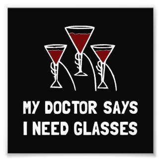 Doctor Says Wine Glasses Art Photo