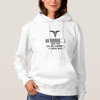 Doctor Talent Loading Hoodie