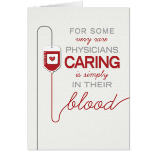 Doctor Thanks - Caring is in their Blood Card