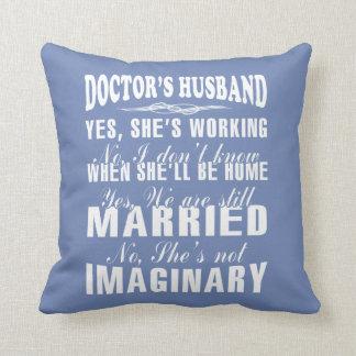 Doctor's Husband Cushion