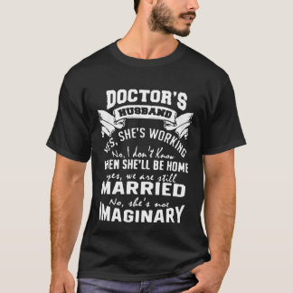 Doctor's Husband T-Shirt