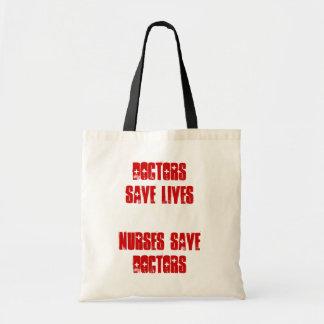 Doctors Save Lives - Nurses Save Doctors Tote Bag