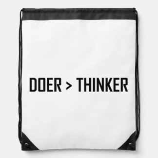 Doer Greater Than Thinker Drawstring Bag