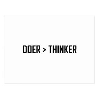 Doer Greater Than Thinker Postcard