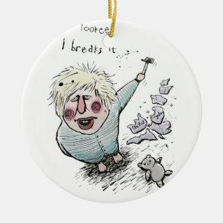 Does Brexit mean Breaks It? Ceramic Ornament