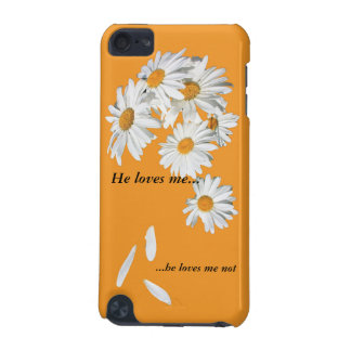 does he love you, or not? iPod touch 5G case