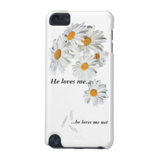 does he love you, or not? iPod touch (5th generation) covers