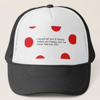Does Money Make You Happy? Trucker Hat