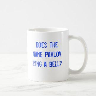 Does the name Pavlov ring a bell? Basic White Mug