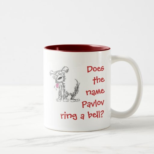 Does the name Pavlov ring a bell? Mug