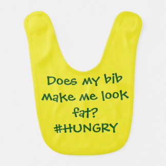 Does this bib make me look fat?