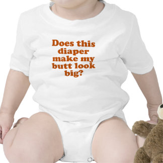 Does This Diaper Make My Butt Look Big Bodysuit