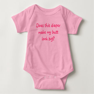 Does this diaper make my butt look big? t shirts