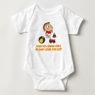 Does This Diaper Make My Butt Look Too Big Shirt