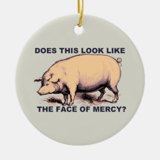 Does This Look Like The Face of Mercy?  Grumpy Pig Round Ceramic Decoration