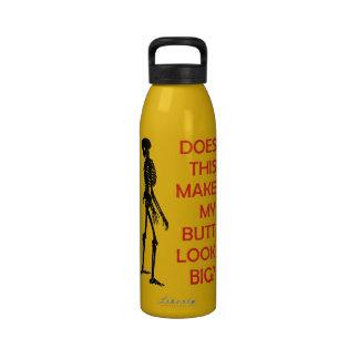 Does this make my butt look big? Diet skeleton Water Bottles