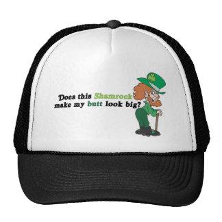 Does This Shamrock Make My Butt Look Big? Trucker Hats