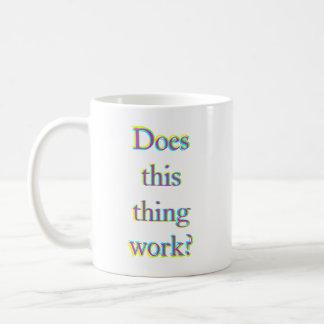 Does This Thing Work? mug