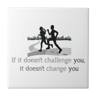 Doesn't Challenge Doesn't change Inspirational Ceramic Tile