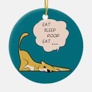 dog_eatsleeppoop ceramic ornament