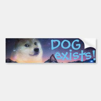 DOG exists... Bumper Sticker