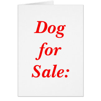 Dog for Sale: Greeting Card