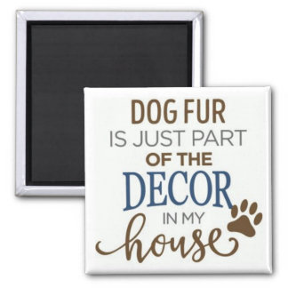 dog fur lover decor magnet