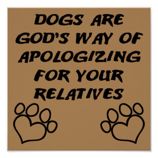 Dog Gift From God Funny Poster Sign