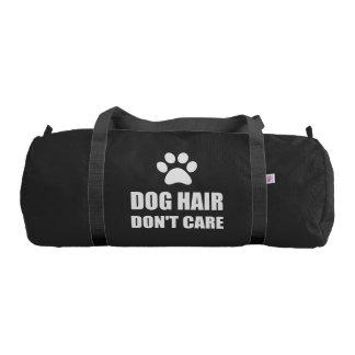 Dog Hair Dont Care Gym Bag
