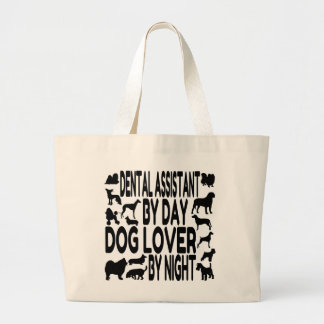 Dog Lover Dental Assistant Large Tote Bag