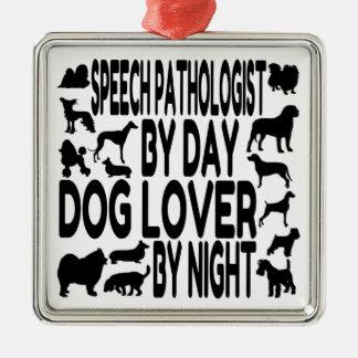 Dog Lover Speech Pathologist Metal Ornament