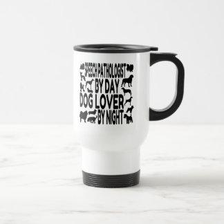 Dog Lover Speech Pathologist Travel Mug