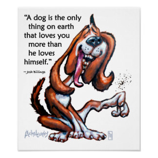 Dog Lovers Funny Cartoon With Quote Poster
