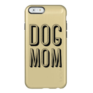 Dog Mom iPhone 6/6s Feather® Shine, Gold Incipio Feather® Shine iPhone 6 Case