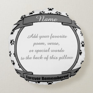 Dog or Cat Forever Remembered Pet Memorial Round Cushion